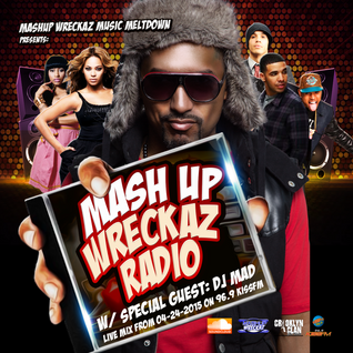 Mashup Wreckaz Music Meltdown With Special Guest DJ Mad