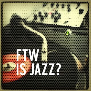 FTW is JAZZ?