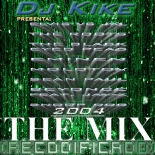 THE MIX by DJ Kike & DJ Tropi (2004)