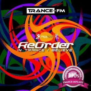 ReOrder - In Trance I Believe 218 - 03.03.2014