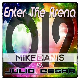 Mike Danis vs. Julio Cesar - Enter The Arena 012