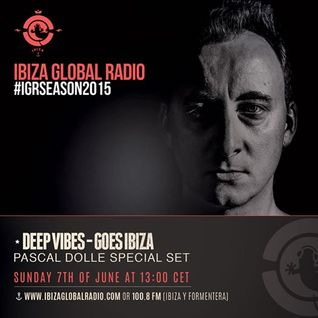 Pascal Dollé for Deepvibes at Ibiza Global Radio