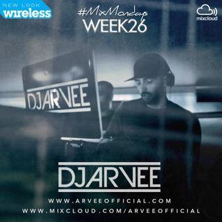 #MixMondays 30/6/14 (WEEK26) *WIRESLESS 2014 MIX* @DJARVEE