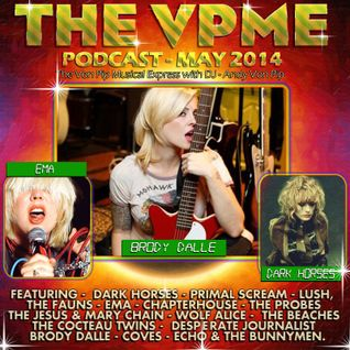 The Von Pip Musical Express Podcast - May 2014