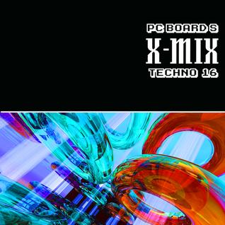 DJ PC Board - PC Board's X-MIX Techno '16