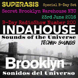 200.Sonidos Del Universo by Superasis-B-DAY SPECIAL SET@SECRET BROOKLYN WAREHOUSE NYC#23.06.16 B-DAY