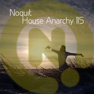 Noquit - House Anarchy ep 115