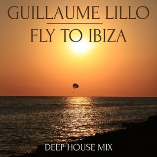 Guillaume LILLO - Fly To Ibiza