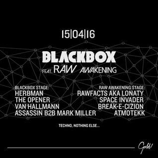 Blackbox feat. RAW Awakening Afterhour