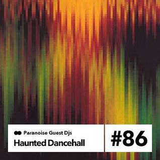 Haunted Dancehall - Guest Mix #86
