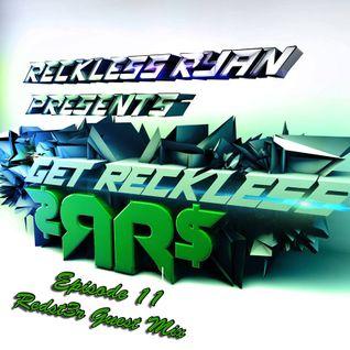 Reckless Ryan - Get Reckless Podcast 11 (Redst3r Guest Mix)