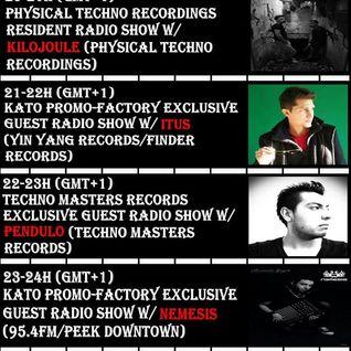 20160719 23-24h (gmt+1) Kato PrOmO-Factory Excl. Guest Radio Show w/NEMESIS (95.4FM/Peek Downtown)