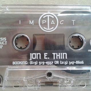 Jon E Thin - Impact (Side 2) 1997 Mixtape