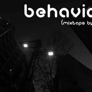 Behavior - MixTape by Sandy