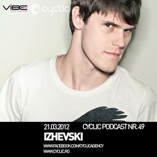 Izhevski - Cyclic Podcast 049 (21-03-2012)
