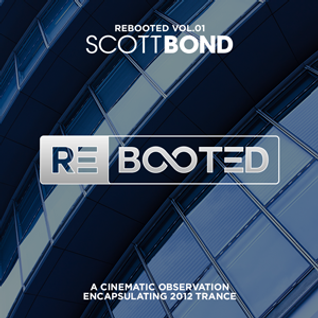 SCOTT BOND REBOOTED VOL 1