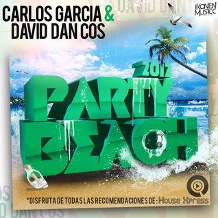 Carlos Garcia & David Dan Cos - Party Beach 2012