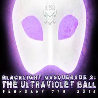"BlackLight Masquerade 2: ""The Ultraviolet Ball"" Take 2 Mix"