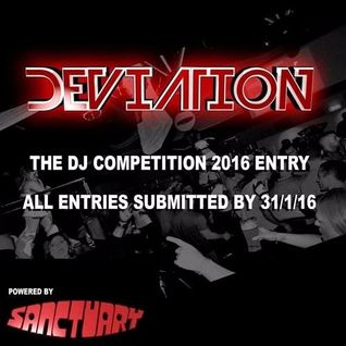 Deviation DJ Competition Entry Mix 2016 - Mr & Mrs Soundz