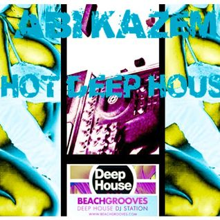 ABI KAZEM HOT NEW DEEP HOUSE BEACHGROOVES