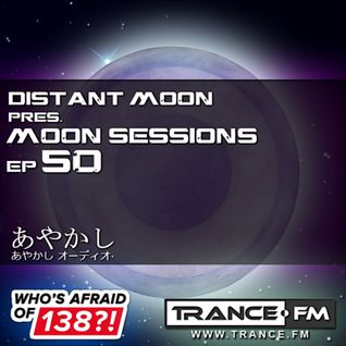 Distant Moon on Trance.Fm - Moon Sessions SPECIAL #50