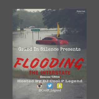 Flooding The Interstate [Showcase Edition] Hosted By DJ Cool P