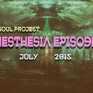 Dark Soul Project Presents Synesthesia Episode 011 July 2015