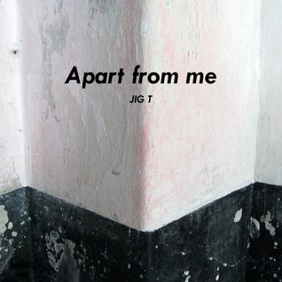 Apart from me