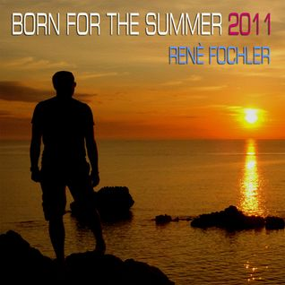Full Version: Born For The Summer 2011 (Part 1)