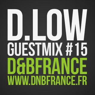 Guest Mix DnbFrance #15 - D.Low