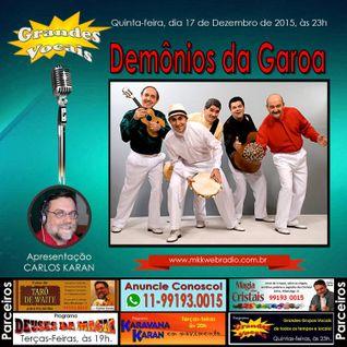 Programa Grandes Vocais 17/12/2015- Demônios da Garoa