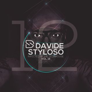 Davide Styloso - Infected in the House Vol.12