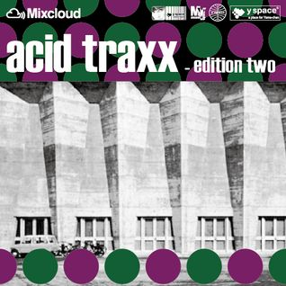 acid traxx -edition two