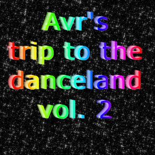 Avr's trip to the danceland vol.2