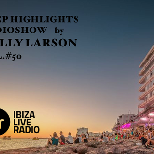 Deep Highlights Radioshow Vol.#50 by Helly Larson