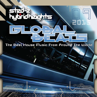Sted-E & Hybrid Heights Global Beats Radio September 2015