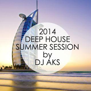 DJ AKS - Deep House - Summer Session 2014