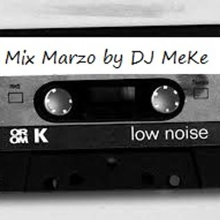 Mix Marzo 2014 By DJ MeKe