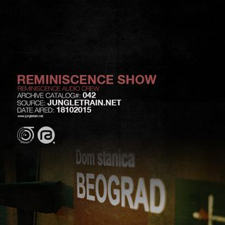 Reminiscence Audio 18102015 @ Jungletrain