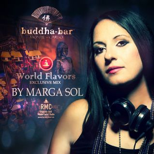 Buddha Bar Exclusive Mix by Marga Sol - Radio Monte Carlo (World Flavors) march.2016