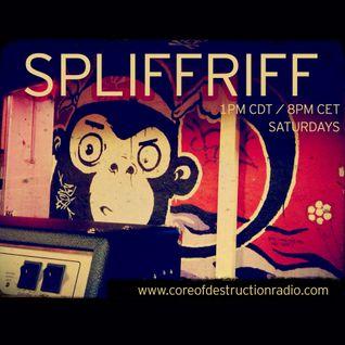 Spliffriff Episode 8 on Core of Destruction Radio