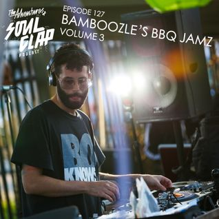 Episode 127: Bamboozle's BBQ Jamz Volume 3