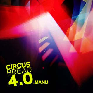 CIRCUS BREAD 4.0.MANU