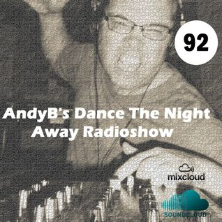 Dance The Night Away - AndyB - episode 92