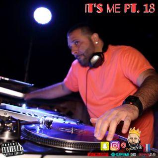 It's Me Pt. 18 (Weekend Pre Game 2016)
