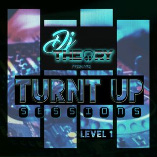 TURNT UP SESSIONS  - TOP 40/CLUB MIX