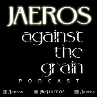 Jaeros Against The Grain #1
