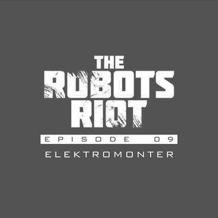 The Robots Riot. Episode 09: eleKtromonter