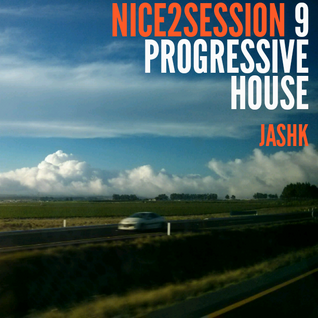 Nice 2 Session Radio Show 09 | Progressive House