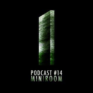 Monolith Podcast #14 Miniroom